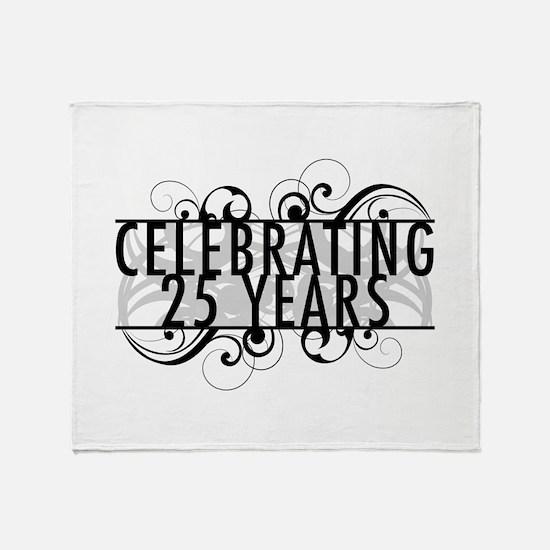 Celebrating 25 Years Throw Blanket