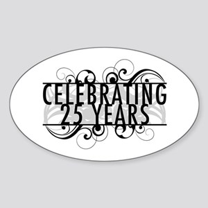 Celebrating 25 Years Sticker (Oval)