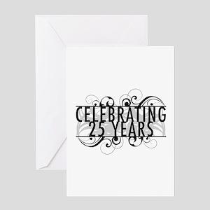 Celebrating 25 Years Greeting Card