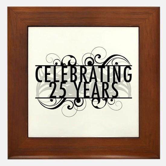 Celebrating 25 Years Framed Tile