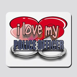 I LOVE MY POLICE OFFICER Mousepad