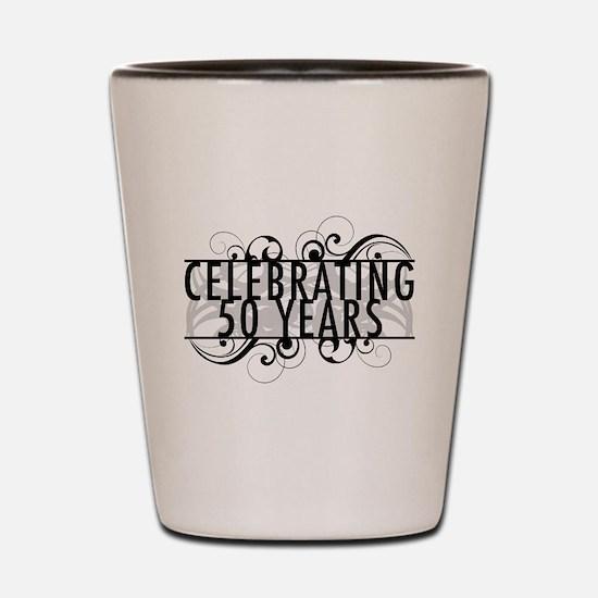 Celebrating 50 Years Shot Glass