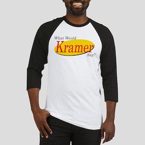 What Would Kramer Say? Baseball Jersey