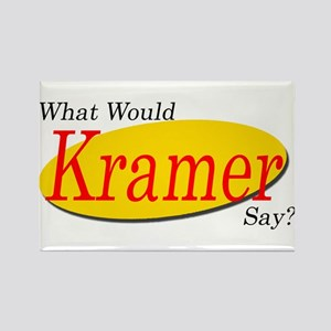 What Would Kramer Say? Rectangle Magnet