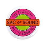 "Pulsating Sac Of Sound 80s 3.5"" Button (100 P"