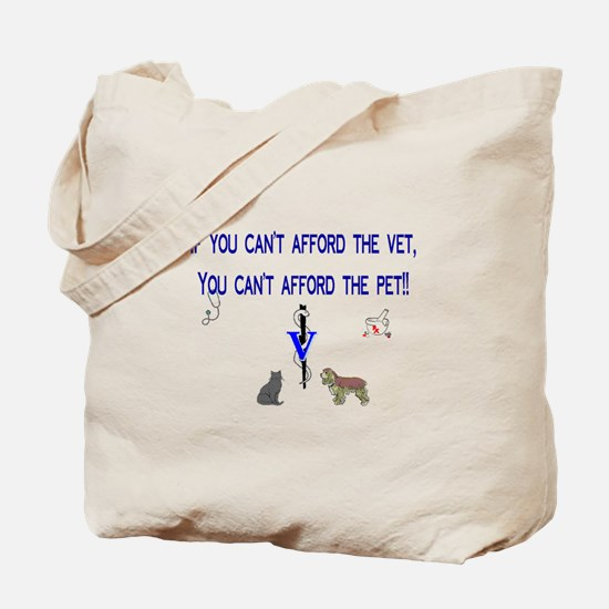 Veterinary Message Tote Bag