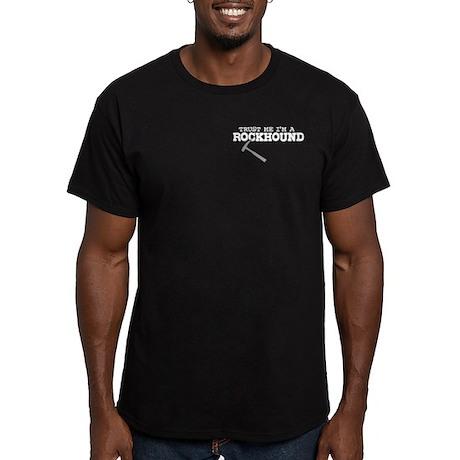 Trust Me I'm A Rockhound Men's Fitted T-Shirt (dar