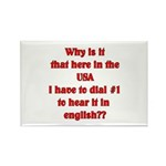 Press 1 to hear it in english Rectangle Magnet (1