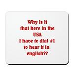 Press 1 to hear it in english Mousepad