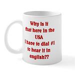 Press 1 to hear it in english Mug