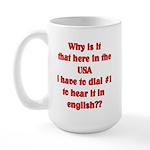 Press 1 to hear it in english Large Mug