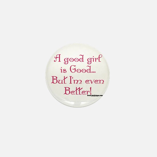 A Good Girl Is Good...I'm Eve Mini Button