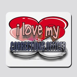 I LOVE MY CORRECTIONS OFFICER Mousepad