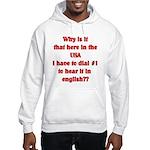Press 1 to hear it in english Hooded Sweatshirt