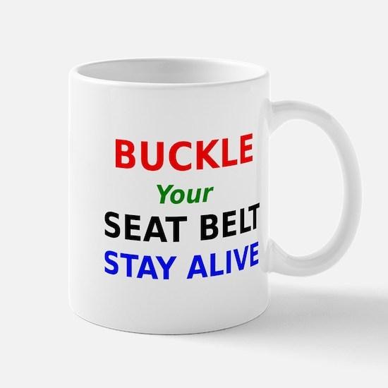 Buckle Your Seat Belt Stay Alive Mug