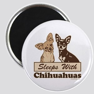 Sleeps With Chihuahuas Magnet