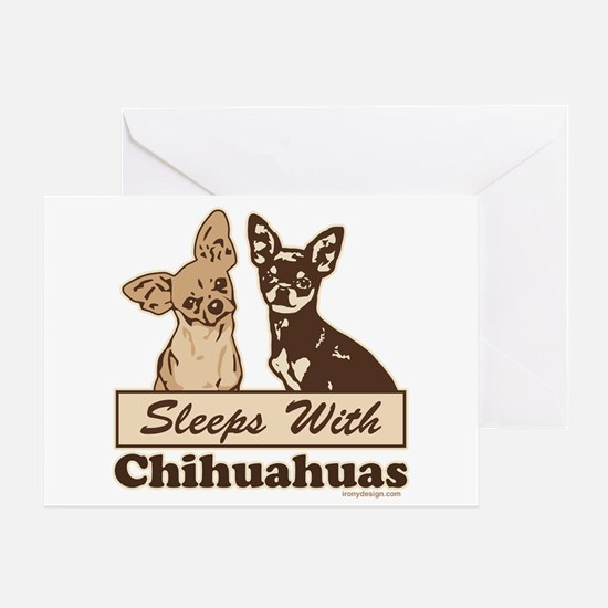 Sleeps With Chihuahuas Greeting Card