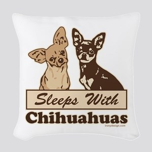 Sleeps With Chihuahuas Woven Throw Pillow