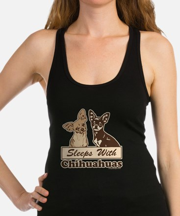 Sleeps With Chihuahuas Racerback Tank Top