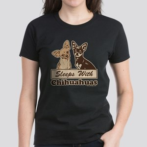 Sleeps With Chihuahuas Women's Dark T-Shirt