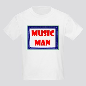 c96a359702 The Music Man Kids T-Shirts - CafePress