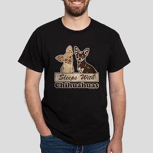 Sleeps With Chihuahuas Dark T-Shirt