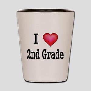 I LOVE 2ND GRADE Shot Glass