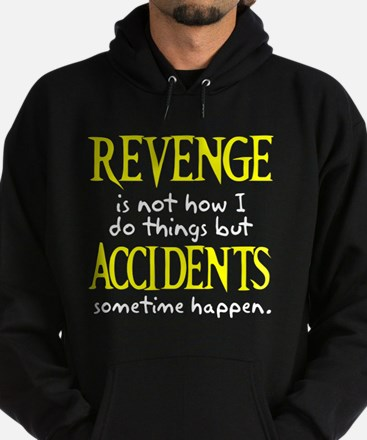 Revenge and accidents Hoodie (dark)