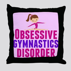Gymnastics Obsessed Throw Pillow