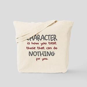 Character treat those Tote Bag