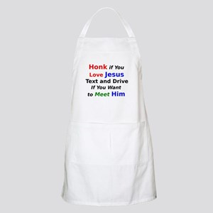 Honk if You Love Jesus Text and Drive Apron