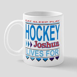 Joshua Lives for Hockey Mug