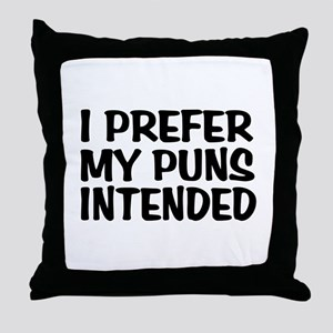 Puns Intended Throw Pillow
