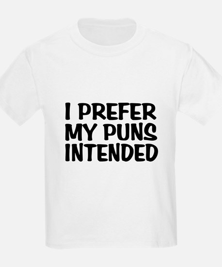 Puns Intended T-Shirt