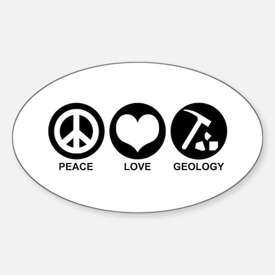 Peace Love Geology Sticker (Oval)