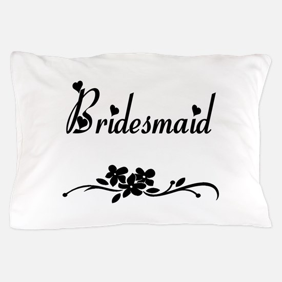 Classic Bridesmaids Pillow Case