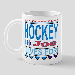 Joe Lives to Play Hockey Mug