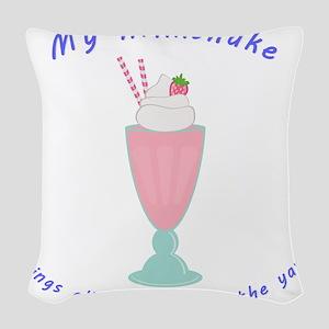 My Milkshake Woven Throw Pillow