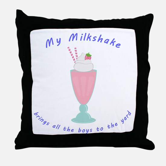 My Milkshake Throw Pillow