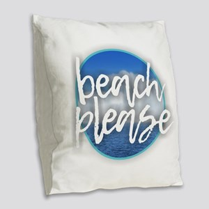 Beach Please Burlap Throw Pillow