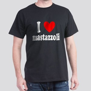 I Love Mastazzoli Dark T-Shirt