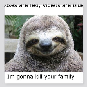 "Killer Sloth Square Car Magnet 3"" x 3"""
