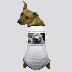 Killer Sloth Dog T-Shirt