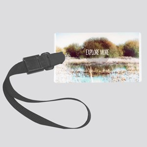 Explore More wilderness Large Luggage Tag