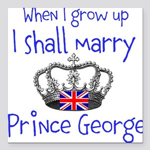 """Marry Prince George Square Car Magnet 3"""" x 3"""""""