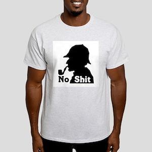 No Shit Sherlock Ash Grey T-Shirt