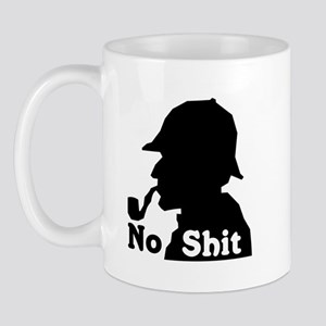 No Shit Sherlock Mug