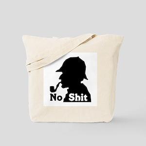 No Shit Sherlock Tote Bag