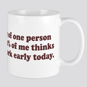 Leave work early Mug
