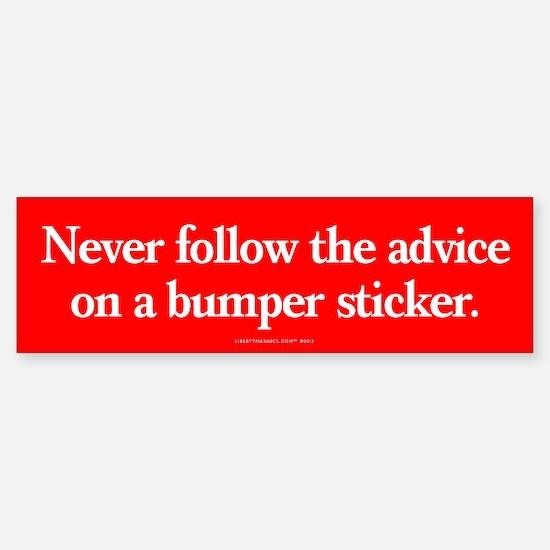 Advice of Bumper Bumper Stickers Bumper Bumper Bumper Sticker